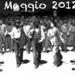1 Maggio 2012 Festa dei Lavoratori Disoccupati