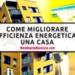 Ecco come migliorare l'efficienza energetica di una casa