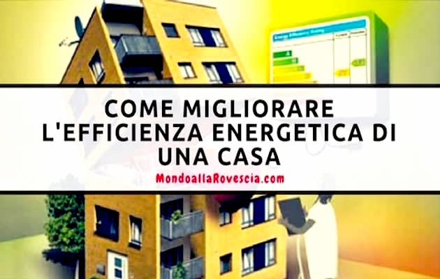migliorare l'efficienza energetica di una casa