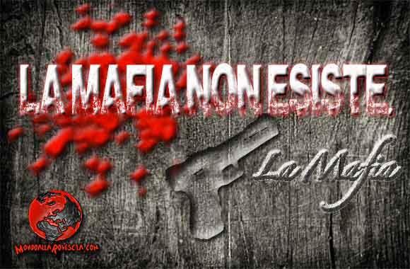 La Mafia non esiste