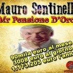Mauro Sentinelli il pensionato più ricco d'Italia