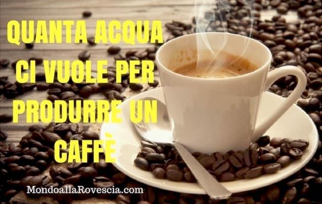 consumo acqua caffè