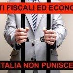 In Italia pochissimi detenuti per reati economici e fiscali