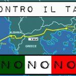 Gasdotto TAP: Opera inutile, imposta e distruttiva per il territorio