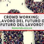 Gig Economy in Italia, ecco chi sono i crowd workers