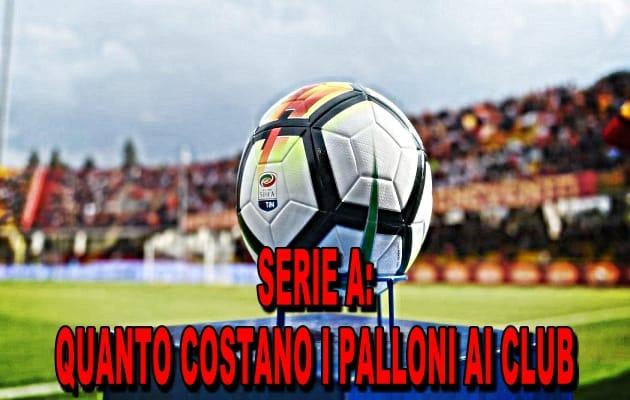 Quanto costano i palloni ai club di Serie A?