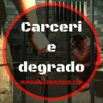 La Hit Parade delle carceri Italiane