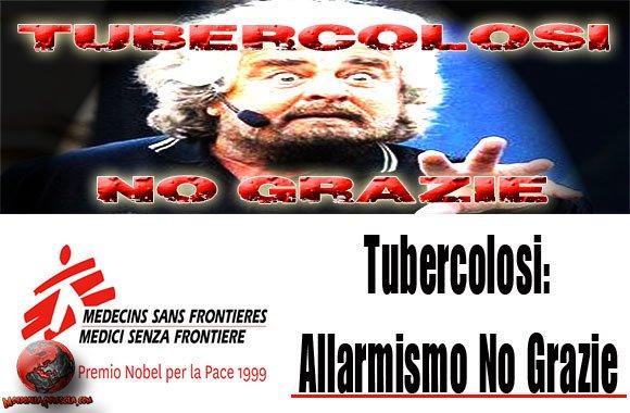 Grillo-Tbc-tubercolosi-immigrazione-Medici-Senza-Frontiere