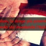 Shaboo la devastante droga sintetica più potente del mondo