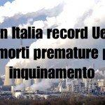 Italia maglia nera per morti legate all'inquinamento atmosferico
