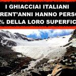 I ghiacciai italiani rischiano di scomparire