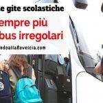 Gite scolastiche: Autobus irregolari, uno su sei non a norma